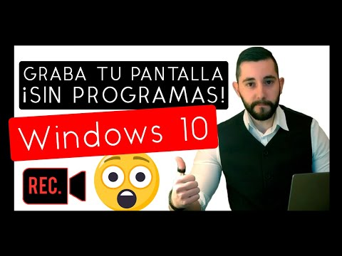 Como grabar la pantalla de tu PC sin programas  Windows 10